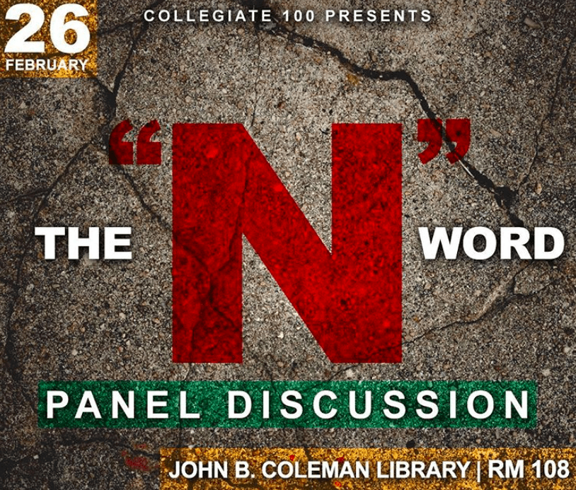 "The Collegiate 100 of Prairie View A&M University presented The ""N"" Word a panel discussion"