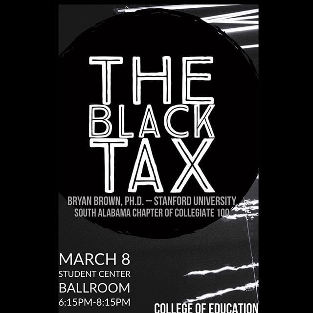South Alabama Collegiate 100 – Hosts The Black Tax